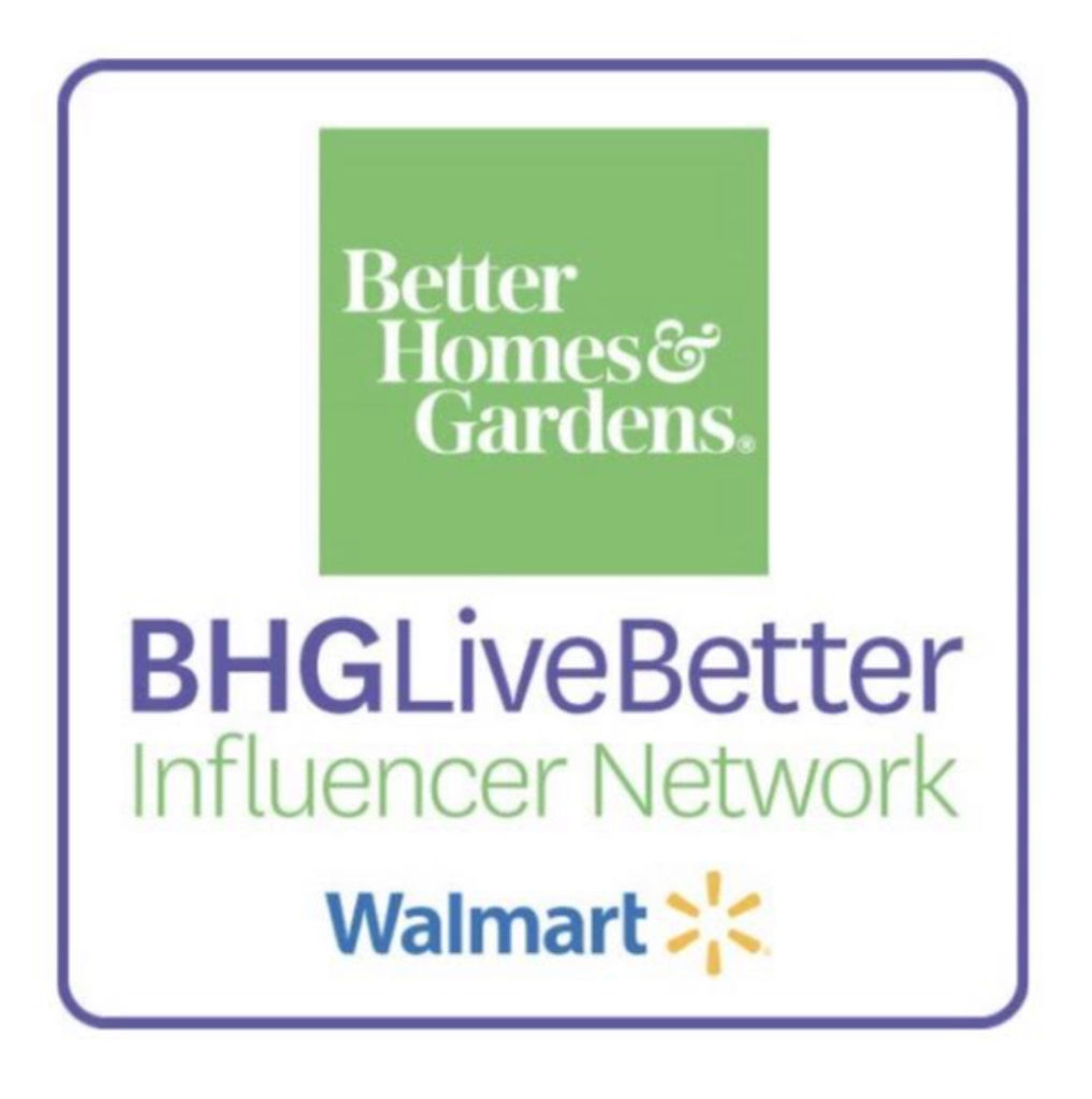 Better Homes & Gardens BHGLiveBetter Influencer Network Walmart